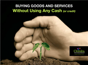 Ormita, buying goods and services without cash